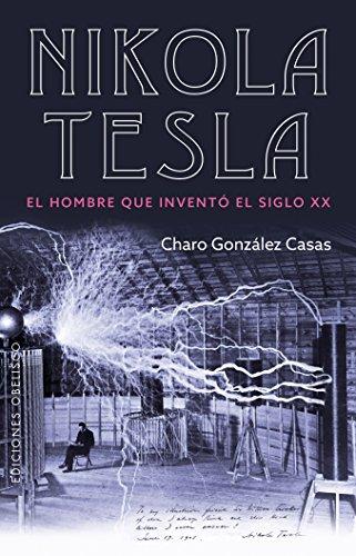 Nikola Tesla (Ediciones Obelisco) (Spanish Edition)