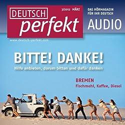 Deutsch perfekt Audio - Helfen und sich bedanken. 3/2012