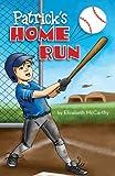 Patrick's Home Run, Elizabeth McCarthy, 1615663568