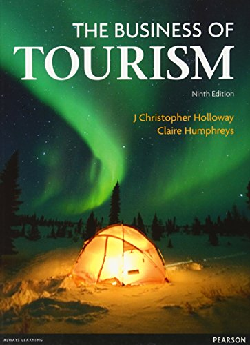 The Business of Tourism (9th Edition)