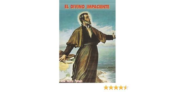 El divino impaciente (Edibesa de bolsillo): Amazon.es: Pemán, José María: Libros