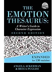 The Emotion Thesaurus: A Writer's Guide to Character Expression (Second Edition) (Writers Helping Writers Series Book 1)