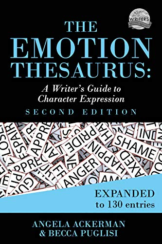 (The Emotion Thesaurus: A Writer's Guide to Character Expression)