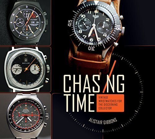 Chasing Time: Vintage Wristwatches for the Discerning Collector ()