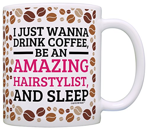 Hair Stylist Gifts Drink Coffee Be Amazing and Sleep Beautician Gift Coffee Mug Tea Cup Coffee Bean