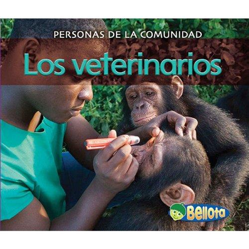 Los veterinarios (Personas de la comunidad) (Spanish Edition) ebook