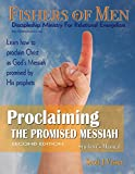 img - for Proclaiming the Promised Messiah: Discipleship Ministry for Relational Evangelism - Student's Manual book / textbook / text book