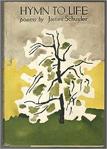 Slikovni rezultat za schuyler Hymn to life;: Poems