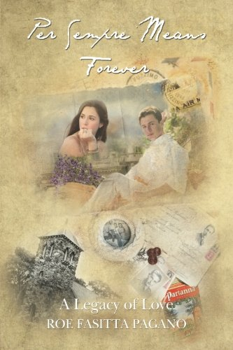 Per Sempre Means Forever: A Legacy of Love PDF