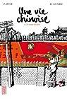 Une vie chinoise, tome 1 : Le temps du père par Otié