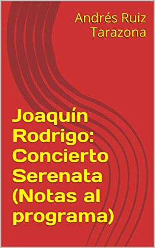 Descargar Libro Joaquín Rodrigo: Concierto Serenata Andrés Ruiz Tarazona