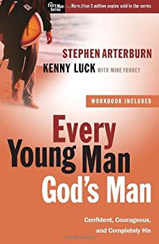 Every Young Man, God's Man: Confident, Courageous, and Completely His (The Every Man Series) 0307459438 Book Cover