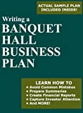 Writing a Banquet Hall Business Plan, Jorge Herrera, 0984047204
