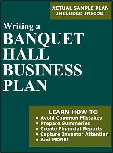 Writing A Banquet Hall Business Plan Jorge Herrera 9780984047208 Books