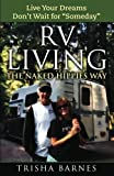 "Search : RV LIVING: The Naked Hippies Way:: Live YOUR Dreams, Don't Wait for ""Someday"""