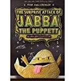 [ THE SURPRISE ATTACK OF JABBA THE PUPPETT (ORIGAMI YODA BOOKS) ] By Angleberger, Tom ( Author) 2013 [ Hardcover ]