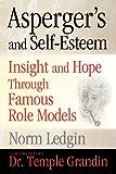 Asperger's and Self-Esteem, Norm Ledgin, 1885477856