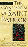 [(Confessions of St. Patrick and Letter to Coroticus )] [Author: St.Patrick] [Mar-1998]