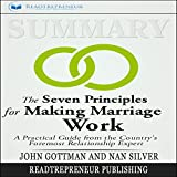img - for Summary: The Seven Principles for Making Marriage Work: A Practical Guide from the Country's Foremost Relationship Expert book / textbook / text book