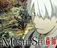 Mushi-Shi Season 1 (English Dubbed)