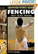#2: Fencing: Skills, Tactics, Training (Crowood Sports Guides)
