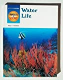 Water Life, Joan S. Gottlieb, 0811474879