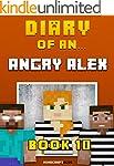 Diary of an Angry Alex: Book 10 - Pri...