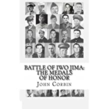 Battle of Iwo Jima: The Medals of Honor