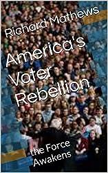 America's Voter Rebellion: the Force Awakens
