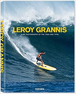 Surf Photography of the 1960s and 1970s (25): Amazon.es: LeRoy Grannis, Steve Barilotti, Jim Heimann: Libros en idiomas extranjeros