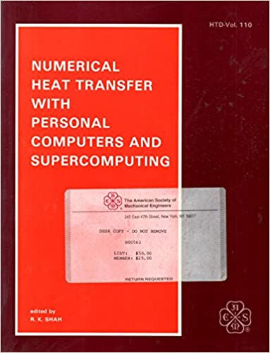 Numerical Heat Transfer With Personal Computers and Supercomputing