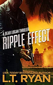 Ripple Effect Bear Logan Thrillers ebook