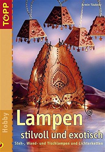 Price comparison product image Lampen stilvoll und exotisch. Steh- Wand- und Tischlampen und Lichterketten