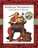 Norman Rockwell's Christmas Book, Norman Rockwell, 0810982625