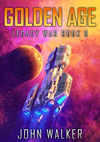 - Golden Age: Legacy War Book 9