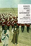Hunger, Horses, and Government Men: Criminal Law on the Aboriginal Plains, 1870-1905 (Law & Society)