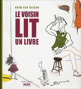 vignette de 'Le voisin lit un livre (Koen Van Biesen)'