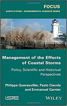 Management of the Effects of Coastal Storms: Policy, Scientific and Historical Perspectives