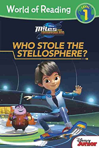 World of Reading: Miles From Tomorrowland Who Stole the Stellosphere?: Level 1 pdf epub