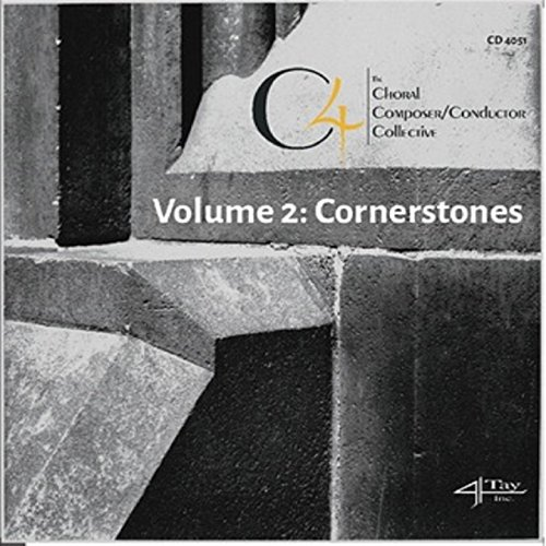 C4: The Choral Composer/Conductor Collective Volume 2: - C4 N