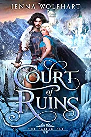 Court of Ruins (The Fallen Fae Book 1)