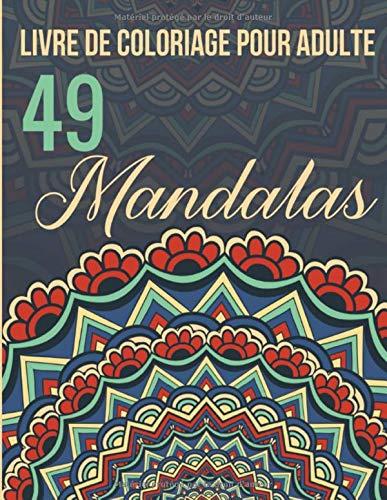 Amazon Com Livre De Coloriage Pour Adulte 49 Mandalas Mandalas Magiques Anti Stress Pour Adultes Dessin Animaux Fleurs Nature Feutre Crayon Cahier Zen 21 59 X 27 94 Cm 100 Pages French Edition