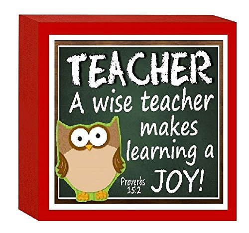 Bible Teachers Verses (Fun Magnets and Gifts Cute Teacher Gift Christian Block Sign Owl A Wise Teacher Makes Teaching A Joy Proverbs Bible Verse Paper Weight)