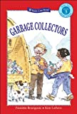 Garbage Collectors, Paulette Bourgeois, 1553375734