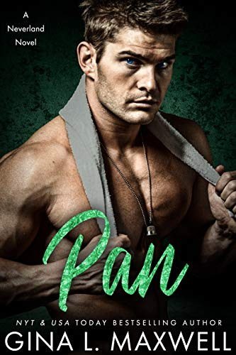 Pan (a Neverland novel Book 1) by [Maxwell, Gina L.]