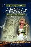Owning Patricia, Patricia Bonelli, 0982051808