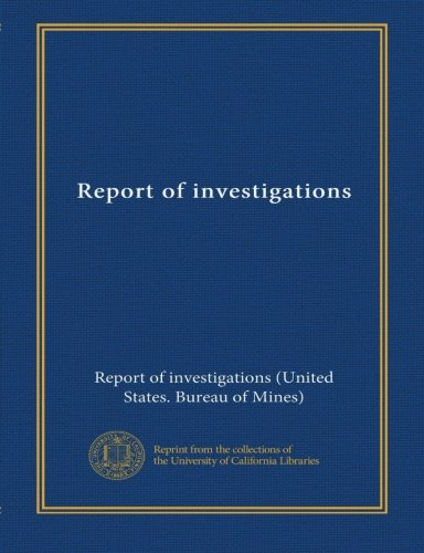 Read Online Report of investigations (v.5919) PDF