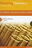 MasteringChemistry with Pearson EText -- Standalone Access Card -- for Quantum and Spectroscopy/Thermodynamics, Cooksy, Andrew, 0321815254