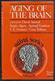 Aging of the Brain, David Samuel, Sergio Algeri, Samuel Gershon, 0890048703
