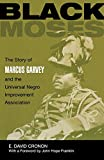Black Moses: The Story of Marcus Garvey and the Universal Negro Improvement Association